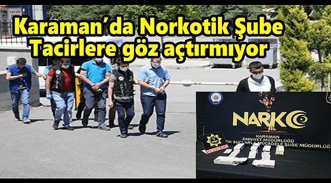 Karaman'da Narkotik Şube Göz açtırmıyor;4 kişi Adliyede