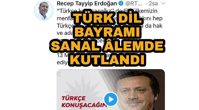 TÜRK DİL BAYRAMI SANAL ORTAMDA KUTLANDI
